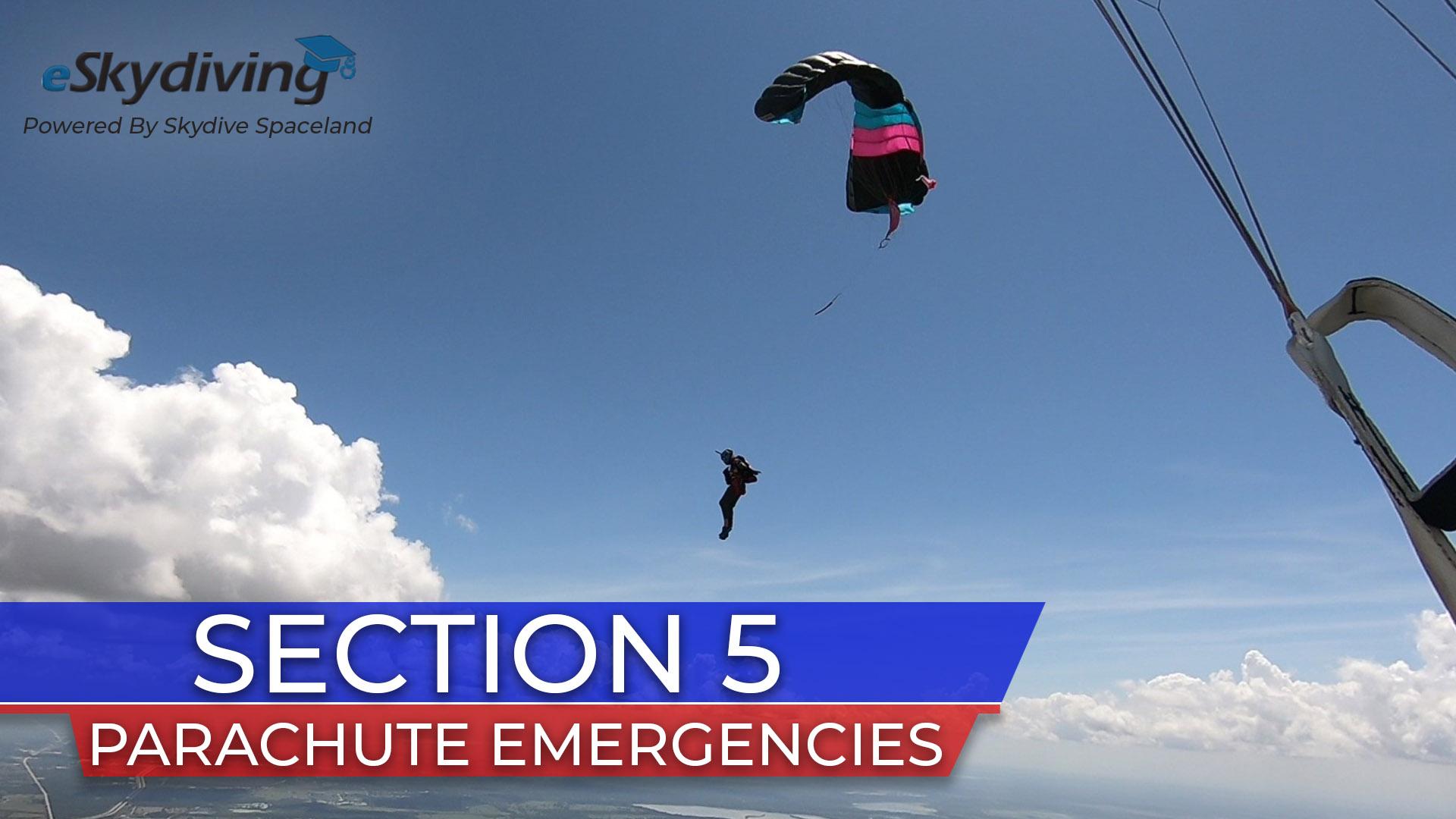 Skydiver Refresher 5: Parachute Emergencies
